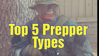 The Top 5 Prepper Types