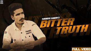BITTER TRUTH   YURINDER SANDHU ( FULL VIDEO)   LATEST PUNJABI SONG 2020   REE AAZ RECORDS