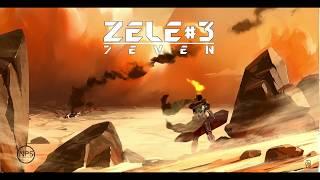 7EVEN - Freestyle ZÉLÉ #3
