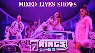 7Rings (Mixed Lives Shows)