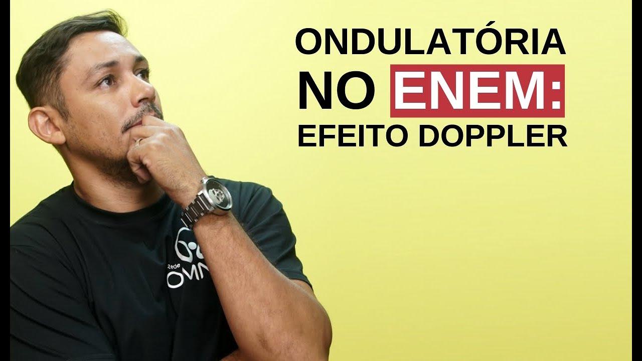Ondulatória no Enem: Efeito Doppler