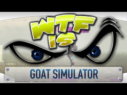► WTF Is... - Goat Simulator ? video thumbnail