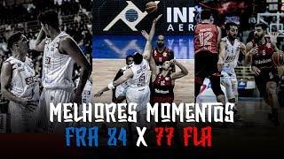 Melhores Momentos - FRA 84 X 77 FLA | NBB 2018-2019