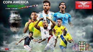 [TRỰC TIẾP] Brazil Vs Bolivia (7h30 Ngày 15/6), Copa America 2019. Trực Tiếp K+PM, FPT Play