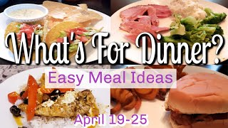 WHAT'S FOR DINNER? | APRIL 19-25 | EASY DINNER IDEAS | MANDY IN THE MAKING