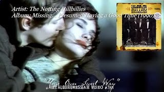 Your Own Sweet Way - The Notting Hillbillies (1990) FLAC Remaster HD Video