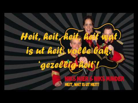 Niks Mier & Niks Minder - Heit, wat is ut Heit!