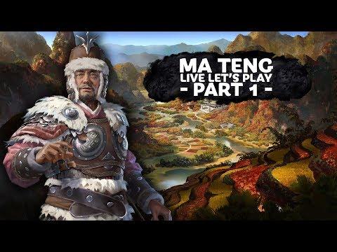 Total War: THREE KINGDOMS - Ma Teng Live Let's Play PART 1