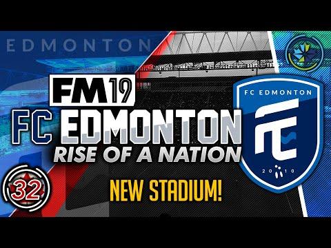 Football Manager 2019 | FC Edmonton #32: NEW STADIUM! #FM19