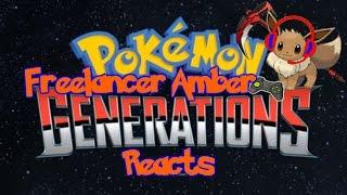 Freelancer Amber Reacts: Pokemon Generations Episode 7
