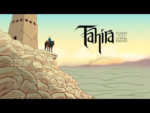 Tahira: Echoes of the Astral Empire - Kickstarter Trailer thumbnail