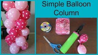 How To Make A Simple Balloon Column