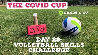 VOLLEYBALL SKILLS CHALLENGE – COVID Cup Day 29