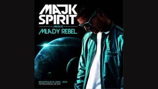 Majk Spirit - S tebou