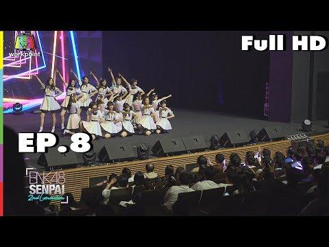 BNK48 SENPAI 2nd Generation (รายการเก่า) | EP. 8 | 10 พ.ย. 61 Full HD