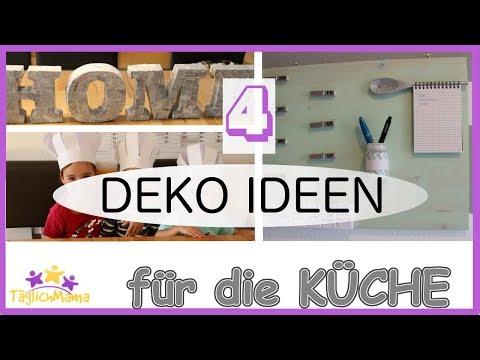 4 DEKO IDEEN für die Küche / Küchen Deko/ Kitchen Decoration / Täglich Mama