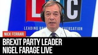 Nigel Farage Answers Listeners' Questions   European Elections   LBC