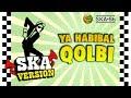 SKA 86 YA HABIBAL QOLBI Reggae SKA Version