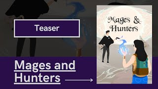 Mages and Hunters | Web Series | Teaser