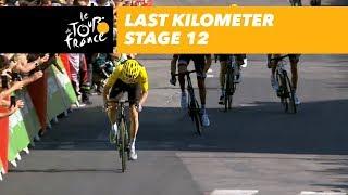 Last kilometer - Stage 12 - Tour de France 2018