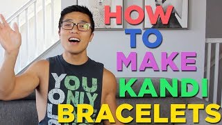 RAVE TIPS - How To Make Awesome Kandi Bracelets With Letters And Charms - Kandi Tutorial