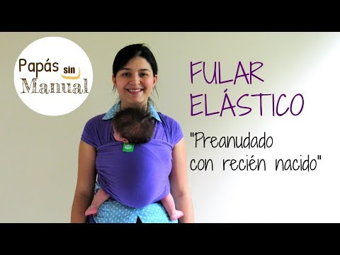 Fular elástico: Preanudado con recién nacido