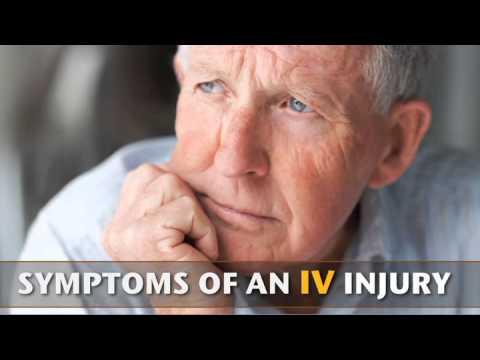 Medical Malpractice Attorney - IV Injury Symptoms