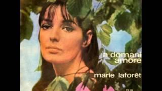 Marie Laforet...A Domani Amore  (The Sha La La Song - Marianne Faithfull)