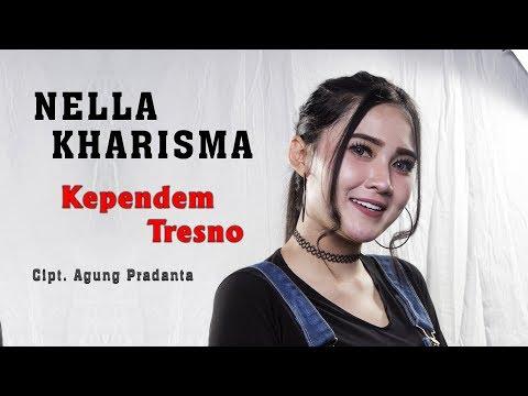 , title : 'NELLA KHARISMA - KEPENDEM TRESNO  [Official]'