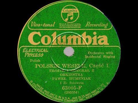 Polish 78rpm recordings, 1927. Columbia 63005-F. Polskie Wesele –cz. 1 & 2