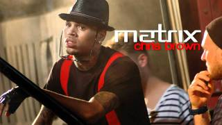 Chris Brown - Matrix (No DJ)