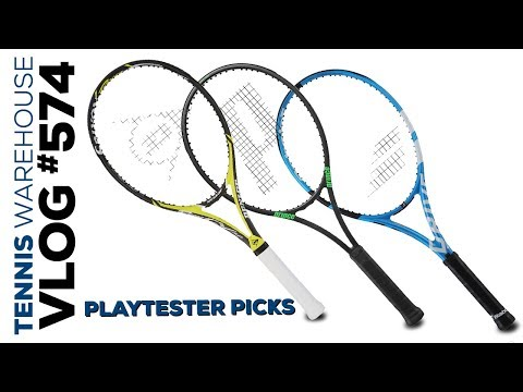 Playtesters Picks (favorite NEW racquet!) — VLOG #574