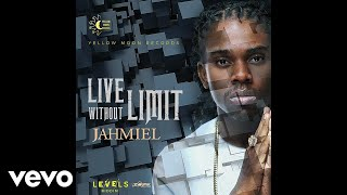 Jahmiel - Live Without Limit (Official Audio)