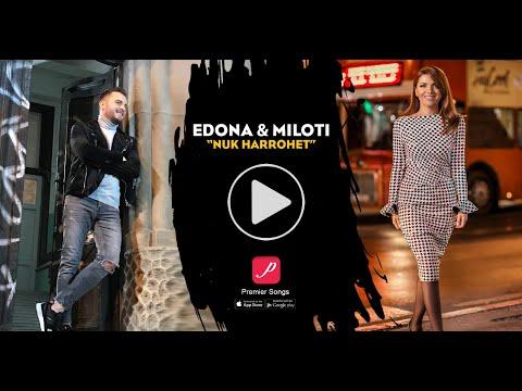 Edona Llalloshi ft Miloti - Nuk harrohet