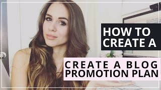 How To Create A Blog Promotion Plan