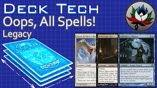 """Oops, All Spells! """"Budget"""" Combo Legacy Deck Tech – MTG!"""