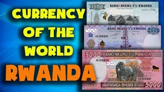 Currency of the world - Rwanda. Rwandan franc. Exchange rates Rwanda.Rwanda banknotes - Rwanda coins