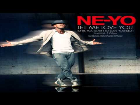 Let me love you (until you learn to love yourself) by ne yo on mp3.
