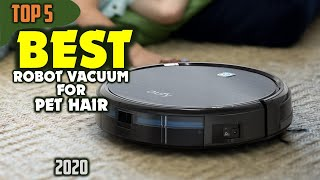 Best Robot Vacuum for Pet Hair (2020) — TOP 5 Picks
