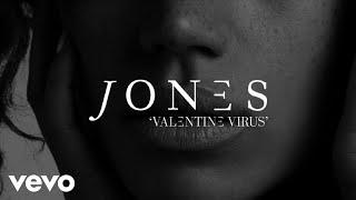 JONES - Valentine Virus (Lyric Video)