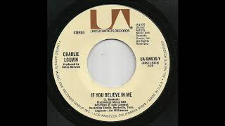 Charlie Louvin - If You Believe In Me