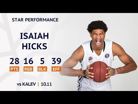 Star Performance. Isaiah Hicks vs Kalev - 28 PTS, 16 REB, 5 BLK | Season 2019-20