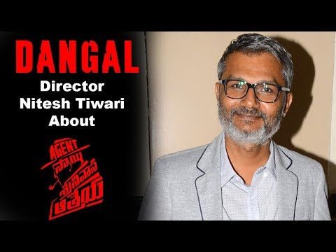 dhangal-director-nitesh-tiwari-about-agent-sai-srinivas-athreya