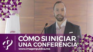 Cómo iniciar una conferencia - Colegio de Imagen Pública