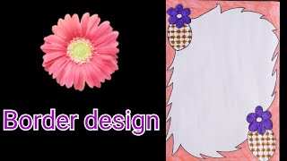 How To Decorate Borders Of Project Files म फ त ऑनल इन