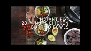 Instant Pot 20 Minute Chicken Burrito Bowls