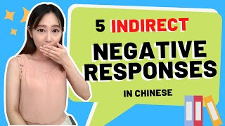 5 Indirect Negative Responses in Chinese