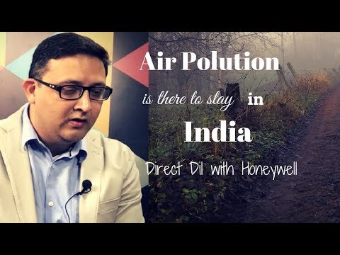 Air Pollution is there to stay in India: Honeywell