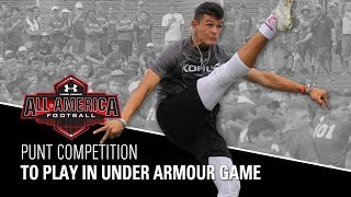 Punt Competition   2018 Under Armour All-American Football Game Selections   Kohl's Kicking Camps