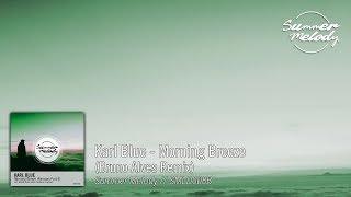 Karl Blue - Morning Breeze (Bruno Alves Remix) [SMLD008B Preview]